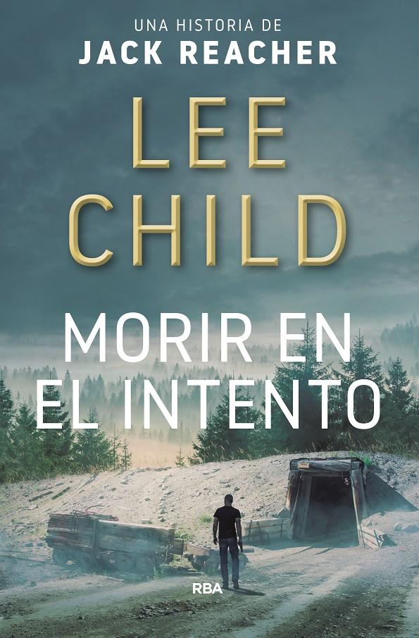 MORIR EN EL INTENTO | 9788490566770 | CHILD, LEE