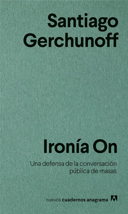 IRONÍA ON | 9788433916266 | GERCHUNOFF, SANTIAGO