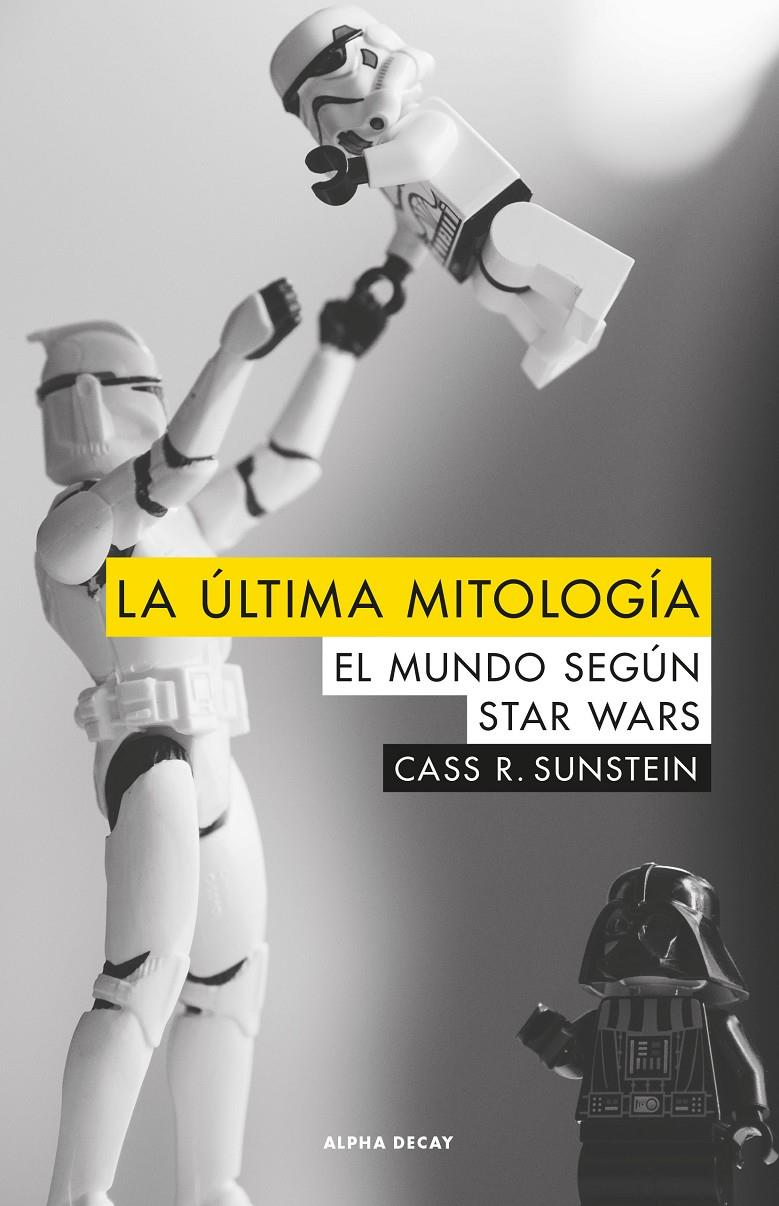 ULTIMA MITOLOGIA,LA | 9788494742323 | SUNSTEIN, CASS R.