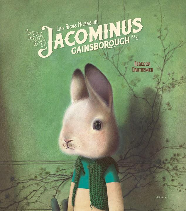 LAS RICAS HORAS DE JACOMINUS GAINSBOROUGH | 9788414016978 | DAUTREMER, RÉBECCA