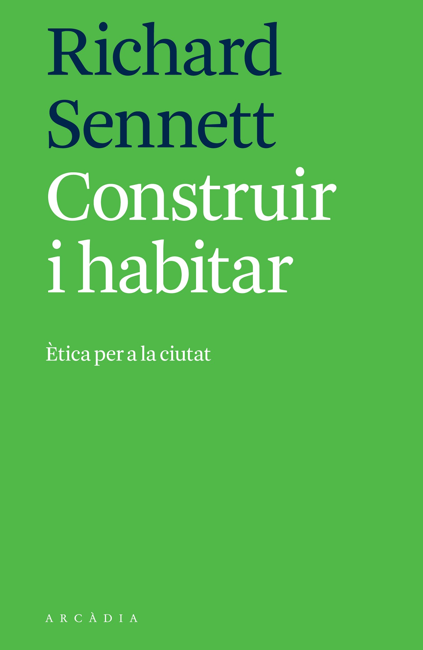 CONSTRUIR I HABITAR | 9788494820533 | SENNETT, RICHARD