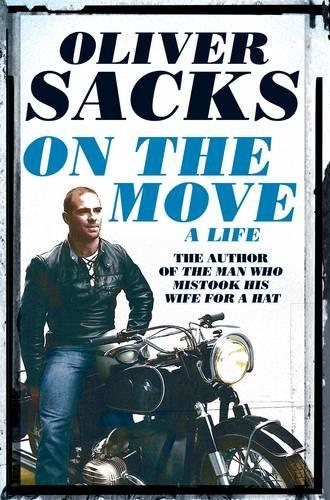ON THE MOVE. A LIVE | 9781447264064 | SACKS, OLIVER