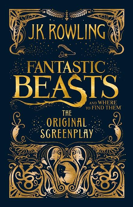 FANTASTIC BEASTS AND WHERE TO FIND THEM | 9781408708989 | ROWLING, J. K.