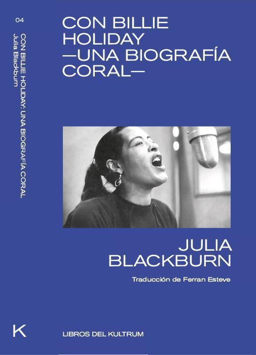 CON BILLIE HOLIDAY | 9788494938337 | BLACKBURN, JULIA